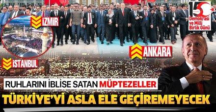 Başkan Erdoğan: Ruhlarını iblise satan müptezeller Türkiye'yi asla ele geçiremeyecek