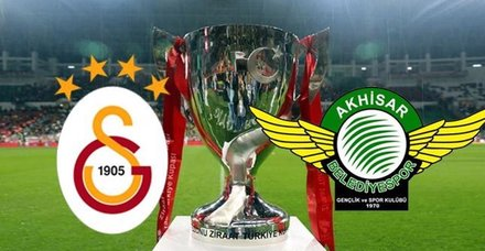 Galatasaray ve Akhisarspor finalde karşı karşıya