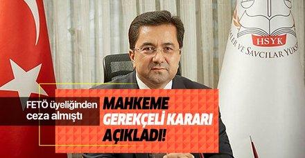 Eski HSYK üyesi Kerim Tosun'a verilen cezanın gerekçesi açıklandı!