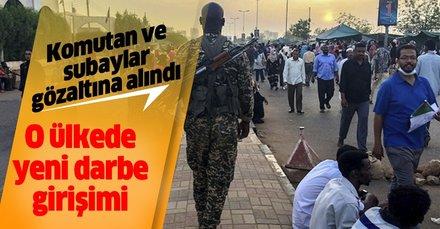 Son dakika... Sudan Askeri Geçiş Konseyi  yeni bir darbe girişiminin engellendiğini duyurdu