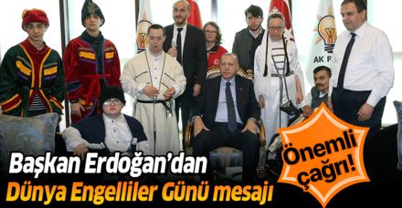 Başkan Erdoğan'dan Dünya Engelliler Günü Mesajı