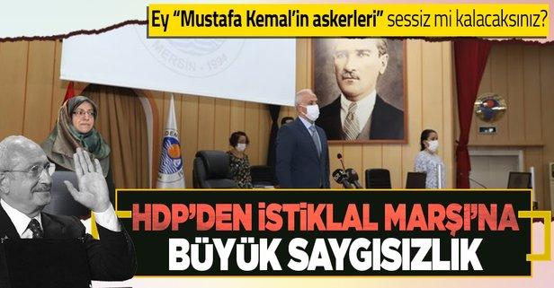 HDP'liler İstiklal Marşını okumadı