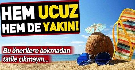 Hem ucuz hem yakın! İşte İstanbul'a yakın doğa ile iç içe tatil noktaları...