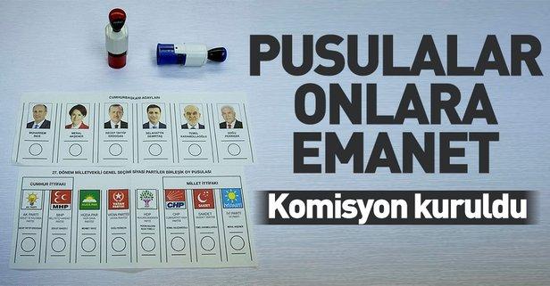 24 Haziran seçimlerinde oy pusulaları onlara emanet