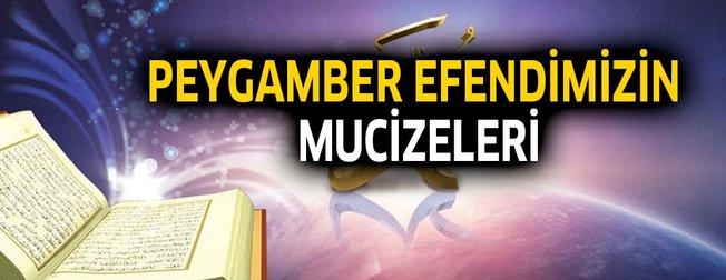 Peygamber Efendimizin HZ Muhammed (sav) mucizeleri nelerdir?