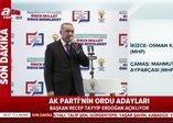 Başkan Erdoğan Ordu ilçe belediye başkan adaylarını açıkladı