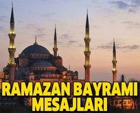 Ramazan Bayramı mesajları!