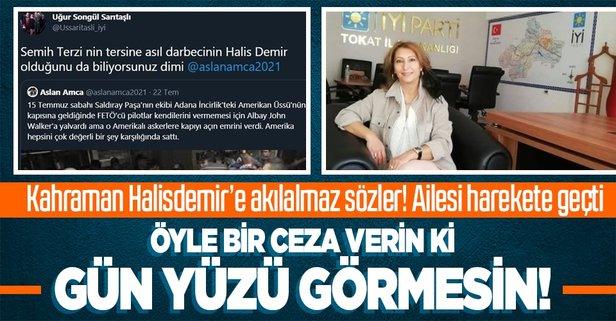 İYİ Parti yöneticisi Ömer Halisdemir'e darbeci dedi