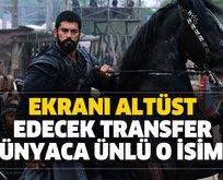 Kuruluş Osman'a dünyaca ünlü transfer!