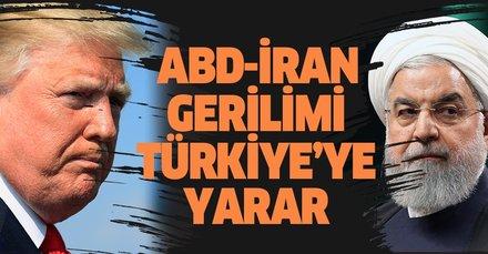 ABD-İran gerilimi Türkiye'ye yarar