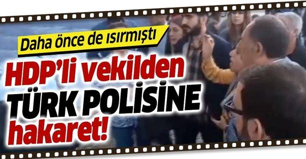 Polisi ısıran HDP'li Saliha Aydeniz bu kez de hakaret etti!