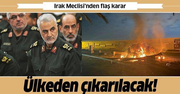 Irak Meclisi'nden flaş karar! Ülkeden çıkarılacak!