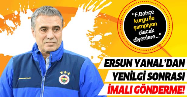 Fenerbahçe kurgu ile şampiyon olacak diyenlere selam olsun