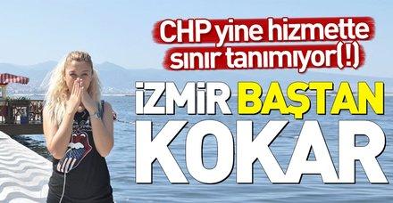 İzmir baştan sona kokuyor