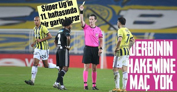 Süper Lig'de 11. haftanın hakemleri! Derbinin hakemine...
