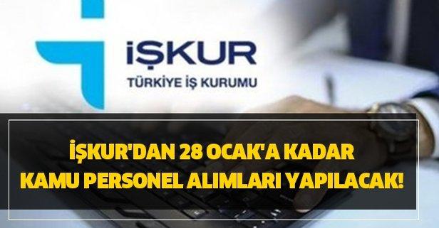 İŞKUR'dan 28 Ocak'a kadar kamu personel alımları!