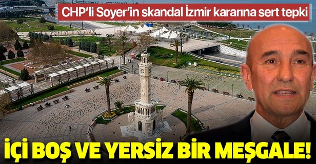 Tunç Soyer'in skandal kararına sert tepki