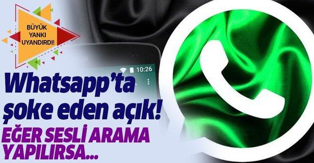 Whatsapp'ta milyonları etkileyen açık! Eğer sesli arama yapılırsa..