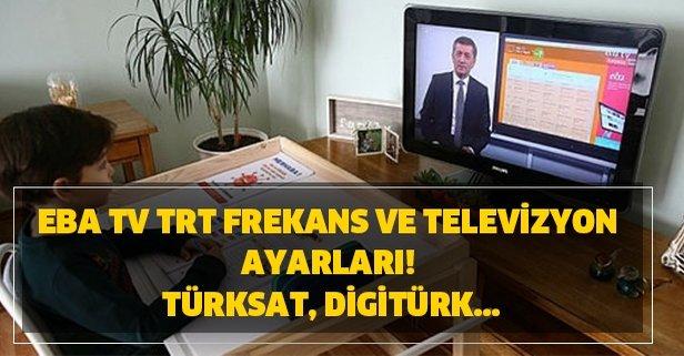 EBA TV TRT frekans ve televizyon ayarları! Türksat, Digitürk...