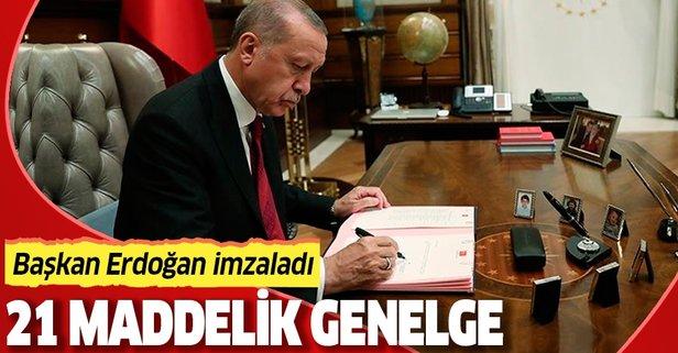 Başkan Erdoğan'dan 21 maddelik genelge