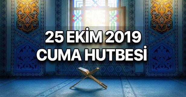 25 Ekim Cuma Hutbesi yayımlandı