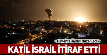 İsrail'den skandal açıklama: Binlerce saldırı düzenledik