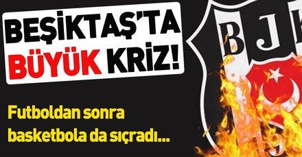Beşiktaş'ta büyük kriz! Ödeme sorunu futboldan sonra basketbola da sıçradı