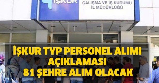 İŞKUR TYP personel alımı açıklaması: 81 şehre alım olacak