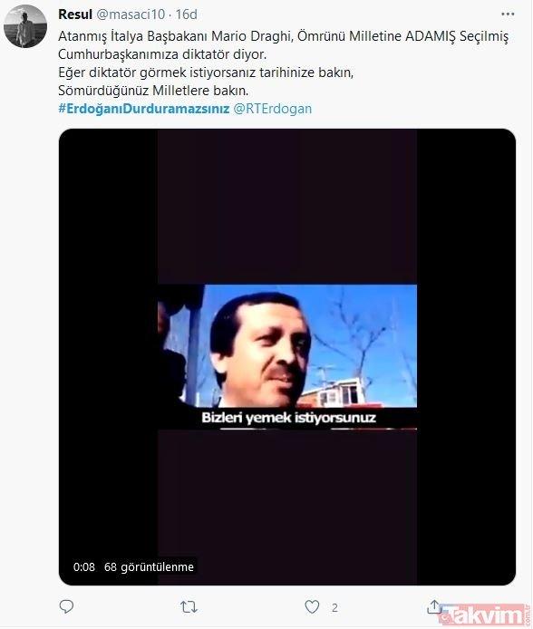 Türkiye, Başkan Erdoğan'ın yanında! Mussolini kırıntısı Draghi'ye tokat gibi cevap: #ErdoğanıDurduramazsınız