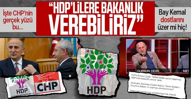 CHP'li Dursun Çiçek kirli ittifakı deşifre etti, ağzındaki baklayı çıkardı: HDP'lilere bakanlık verebiliriz - Takvim