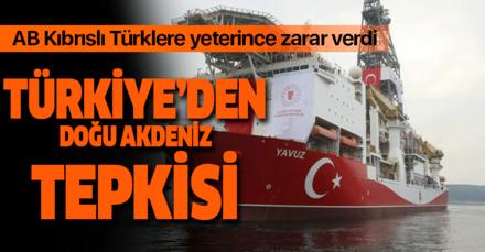 Türkiye'den Doğu Akdeniz tepkisi! AB yeterince zarar verdi