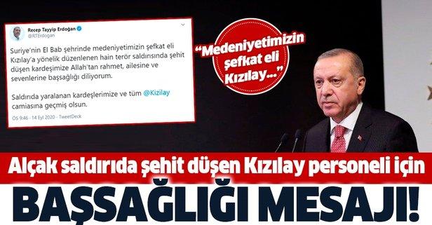 Başkan Erdoğan'dan Kızılay şehidi için başsağlığı mesajı