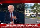 Türk diplomatı şehit eden terörist Mazlum Dağ Kuzey Irak'ta yakalandı! Terörist susturuculu silahı nasıl temin etti?