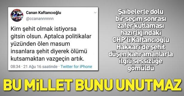 CHP'li Kaftancıoğlu Hakkari'deki saldırıya sessiz kaldı