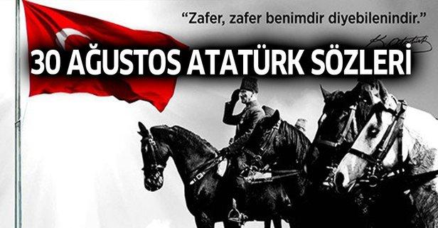 30 Ağustos sözler ve Atatürk sözleri! Zafer Bayramı...