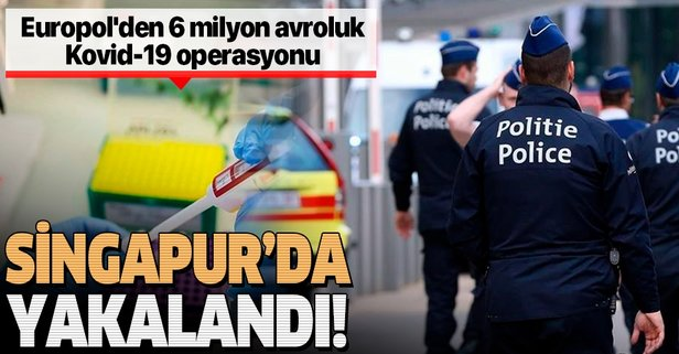 Europol'den Kovid-19 operasyonu