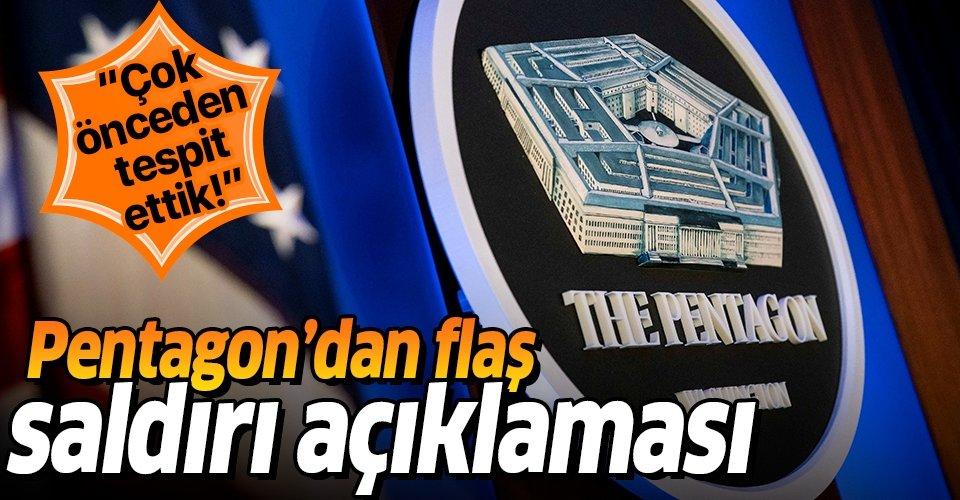 Pentagon'dan İran saldırısına ilişkin flaş açıklama!