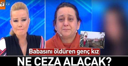 Son dakika: Müge Anlı'daki babası Abdullah Gazi Akbıyık'ı öldüren genç kız ne cezası alacak?