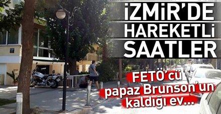 Son dakika.. İzmir'de hareketli sabah... Rahip Brunson'un evinin önü boşaltıldı
