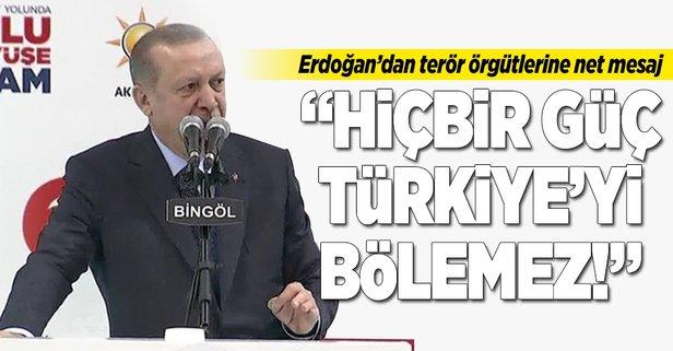 Erdoğan: Hiçbir güç Türkiyeyi bölemez!