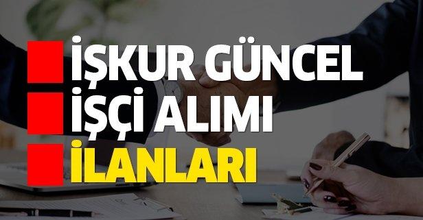 İŞKUR'da yüzlerce ilanla işçi alımı yapılıyor!