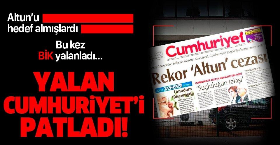 Basın İlan Kurumu'ndan Cumhuriyet Gazetesi'nin haberine yalanlama!
