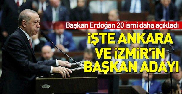 Başkan Erdoğan 20 ilin adayını açıkladı