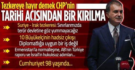 Son dakika: AK Parti Sözcüsü Ömer Çelik'ten önemli açıklamalar