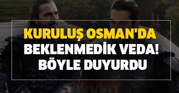 Kuruluş Osman'da beklenmedik veda! Böyle duyurdu