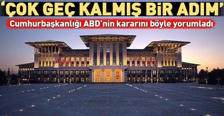 Cumhurbaşkanlığından ABDnin PKK kararına ilişkin açıklama