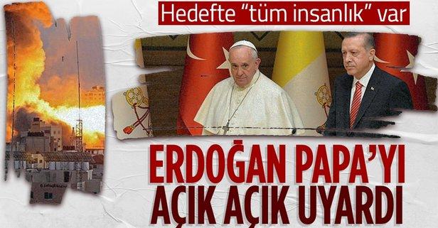 Başkan Erdoğan, Papa ile Filistin'i görüştü