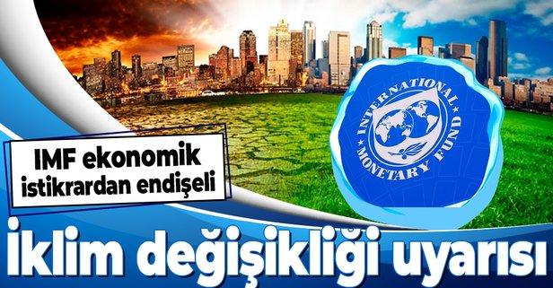 IMF'den iklim değişikliği uyarısı
