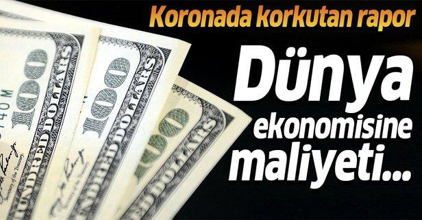 Koronavirüste korkutan rapor: 4,1 trilyon dolar...