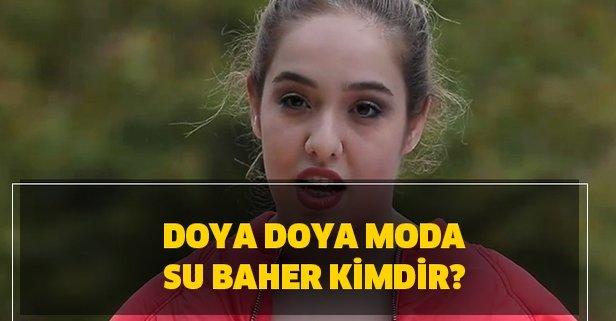 Doya Doya Moda Su kimdir?